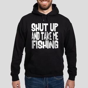 Shut Up & Take Me Fishing Hoodie