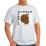 Gobble Gobble Turkey Light T-Shirt