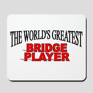 """The World's Greatest Bridge Player"" Mousepad"