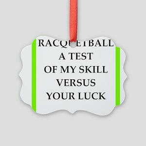 racquetball joke Ornament