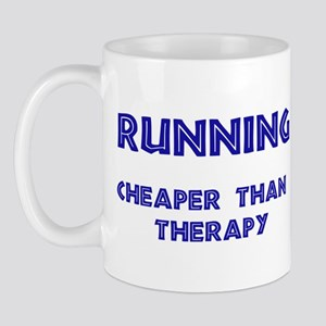 Running: Cheaper than therapy Mug