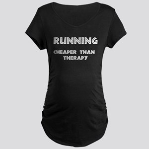 Running: Cheaper than therapy Maternity Dark T-Shi
