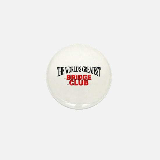 """""""The World's Greatest Bridge Club"""" Mini Button"""