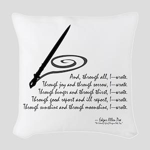 I Wrote Woven Throw Pillow