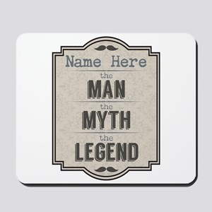 Personalized Man Myth Legend Mousepad