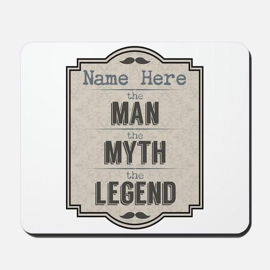 Personalized Man Myth Legend Mousepad
