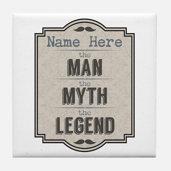 Personalized Man Myth Legend Tile Coaster