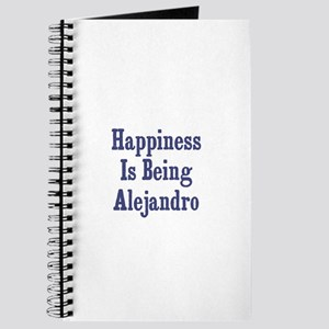 Happiness is being Alejandro Journal