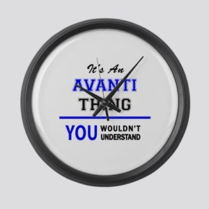 It's an AVANTI thing, you wouldn' Large Wall Clock