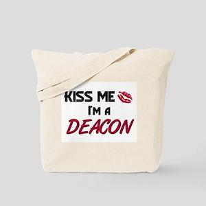 Kiss Me I'm a DEACON Tote Bag