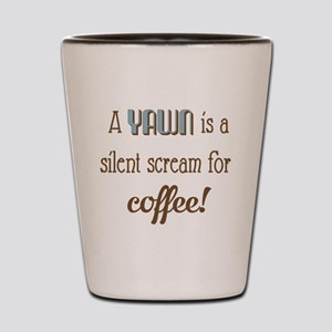 Silent Scream for Coffee Shot Glass