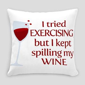 I Tried Exercising But I Kept Spil Everyday Pillow