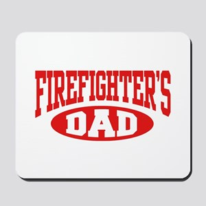 Firefighter's Dad Mousepad