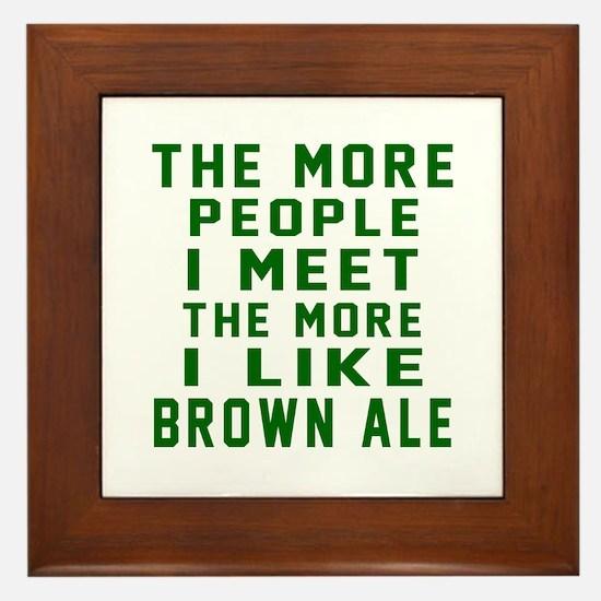 I Like Brown Ale Framed Tile