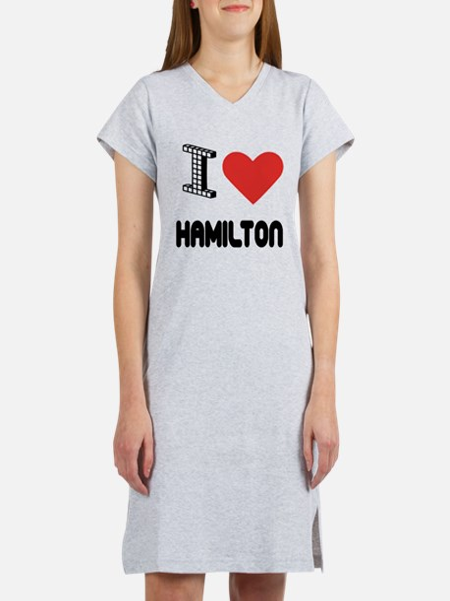 I Love Hamilton City Women's Nightshirt