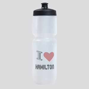 I Love Hamilton City Sports Bottle