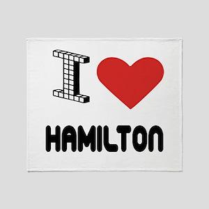 I Love Hamilton City Throw Blanket
