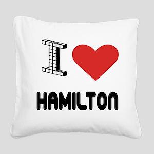 I Love Hamilton City Square Canvas Pillow
