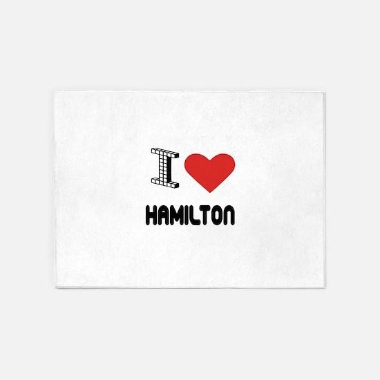 I Love Hamilton City 5'x7'Area Rug