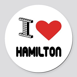 I Love Hamilton City Round Car Magnet
