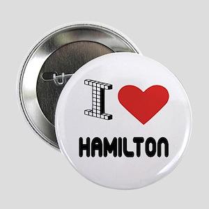 """I Love Hamilton City 2.25"""" Button"""