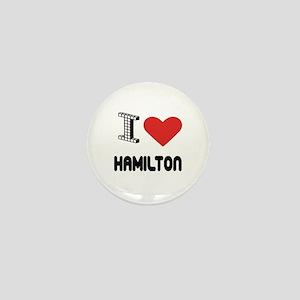 I Love Hamilton City Mini Button