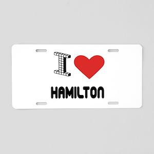 I Love Hamilton City Aluminum License Plate