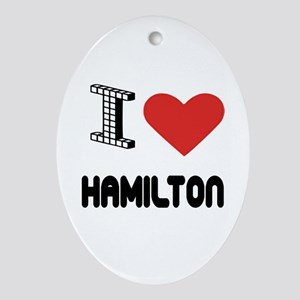 I Love Hamilton City Oval Ornament