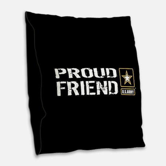 U.S. Army: Proud Friend (Black Burlap Throw Pillow