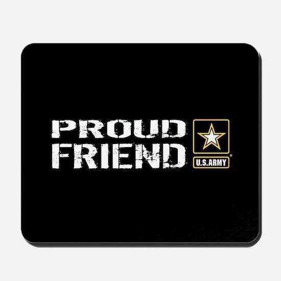 U.S. Army: Proud Friend (Black) Mousepad