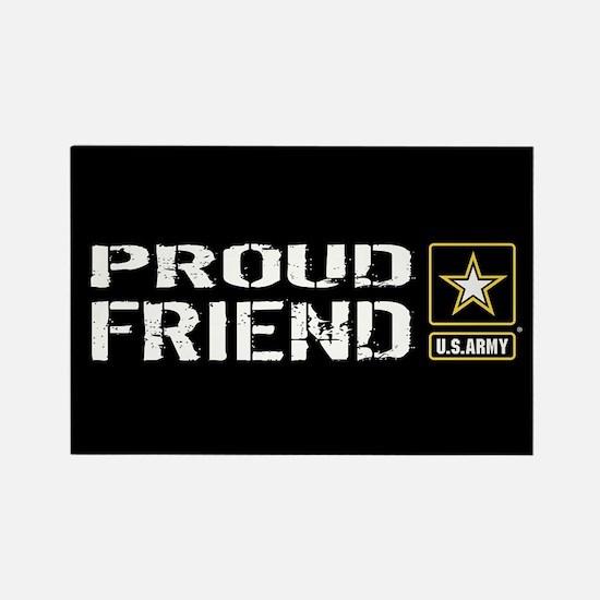 U.S. Army: Proud Friend (Black) Rectangle Magnet