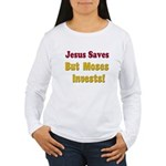 Jesus Saves but Moses Invests Women's Long Sleeve