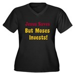 Jesus Saves but Moses Invests Women's Plus Size V-