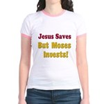 Jesus Saves but Moses Invests Jr. Ringer T-Shirt