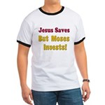 Jesus Saves but Moses Invests Ringer T