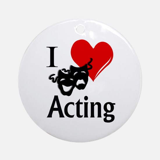 I Heart Acting Round Ornament