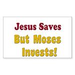 Jesus Saves but Moses Invests Sticker (Rectangular