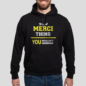 MERCI thing, you wouldn't understand Hoodie (dark)