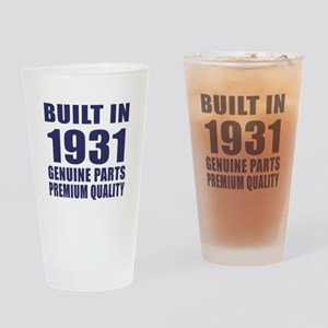 Built In 1931 Drinking Glass