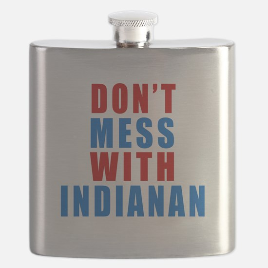 Don't Mess With Indianan Flask
