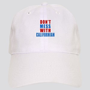 Don't Mess With Californian Cap
