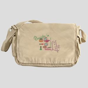 Beauty Is Life Messenger Bag