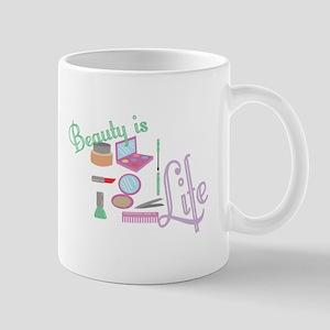 Beauty Is Life Mugs