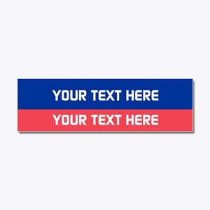 Personalized Political Car Magnet 10 X 3
