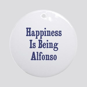 Happiness is being Alfonso Ornament (Round)