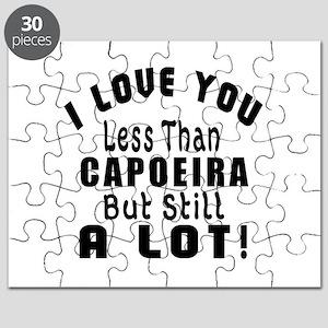 I Love You Less Than Capoeira Puzzle