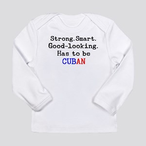 be cuban Long Sleeve Infant T-Shirt
