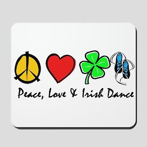 Peace Love Irish Dance Mousepad
