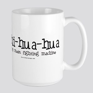 Fighting Machine Chihuahua Large Mug