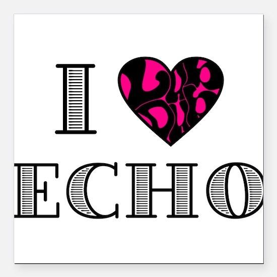 "I LubDub Echo Hot Pink Square Car Magnet 3"" x 3"""